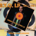 DJ BYO LP (Bring Your Own LP)